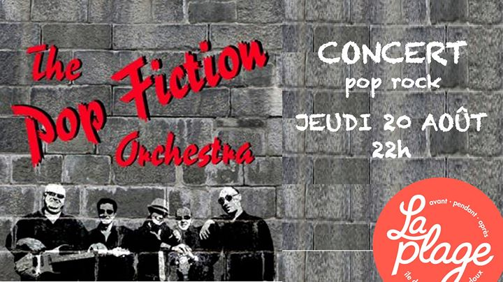 CONCERT  THE POP FICTION ORCHESTRA